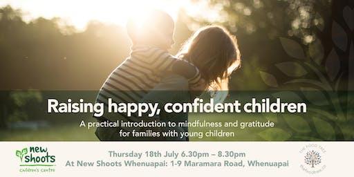 Raising happy confident children