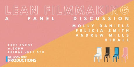 Lean Filmmaking - A Panel Discussion tickets