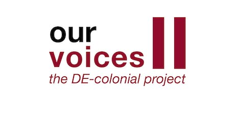 USYD STAFF TICKETS Our Voices Conference: the DE-colonial project  tickets