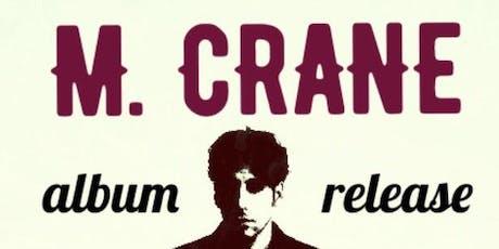 M. Crane Album Release Party tickets