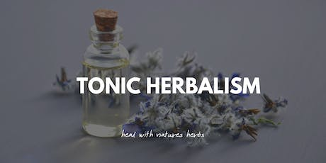 Tonic Herbalism tickets