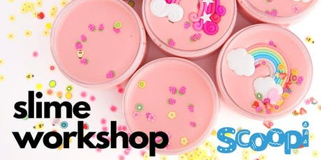 Scoopi Slime Workshop - Castle Towers tickets
