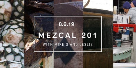 Mezcal 201: An Exploration Beyond Oaxaca tickets