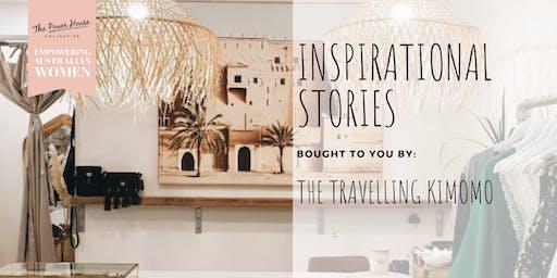 Inspirational Stories - The Travelling Kimono