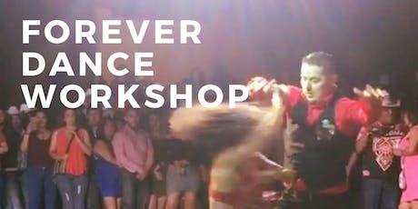 FOREVER DANCE WORKSHOP tickets
