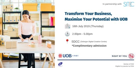 SITEC X UOB - Transform Your Business, Maximize Your Potential with UOB tickets