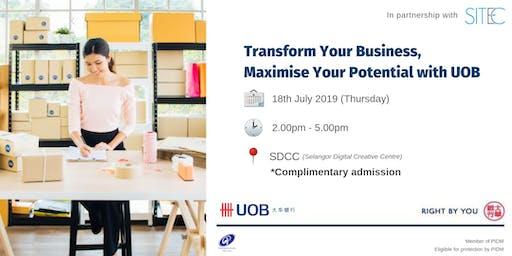 SITEC X UOB - Transform Your Business, Maximize Your Potential with UOB