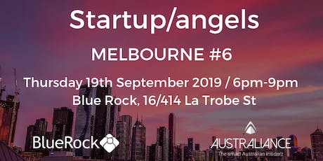 Startup&Angels Melbourne #6 tickets