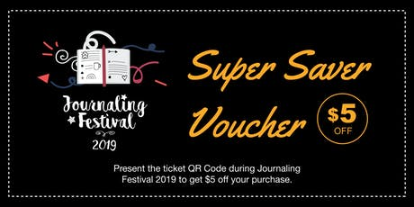 Journaling Festival 2019 - Super Saver Voucher tickets