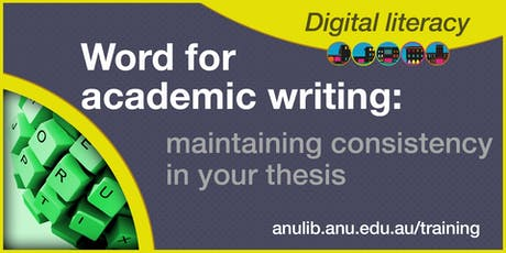 Saturday Word for academic writing: maintaining consistency in your thesis tickets