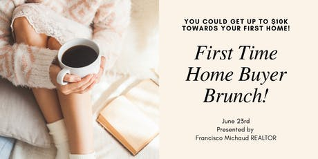 First Time Home Buyer Brunch! tickets