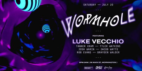 Wormhole ◼ Luke Vecchio tickets