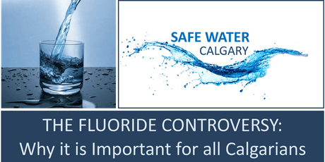 FREE TALK -THE FLUORIDE CONTROVERSY: Why it is Important for all Calgarians tickets