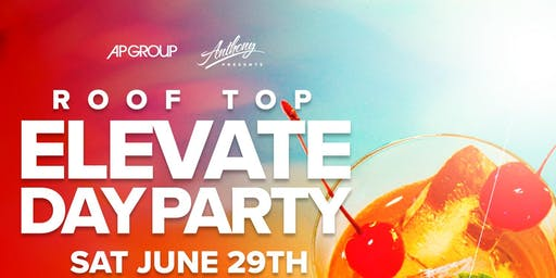 Elevate Day Party
