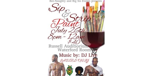 Bee-Naughty & Big Sis presents: Sip & Strip Paint Night