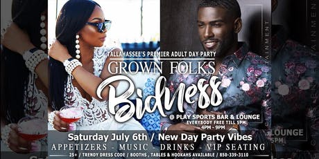 Grown Folks Bidness Day Party tickets