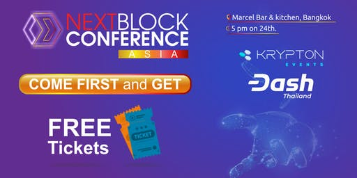 Dash Thailands Next Block Asia Pre-Event! 15 free tickets for first arriver