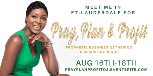 "Pray, Plan & Profit Q3 ""Business Brunch"""