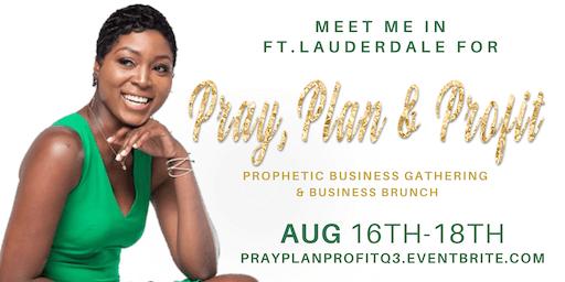 """Pray, Plan & Profit Q3 """"Business Brunch"""""""