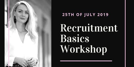 Recruitment Basics Workshop  tickets