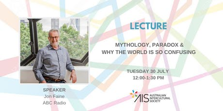 Mythology, Paradox & Why The World Is So Confusing tickets