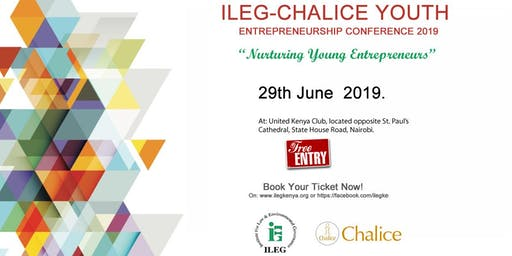 ILEG-CHALICE YOUTH ENTREPRENEURSHIP CONFERENCE 2019