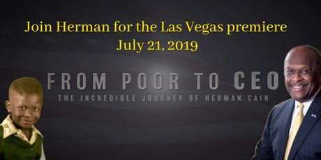 Las Vegas Premiere - From Poor to CEO: The True Story of Herman Cain tickets