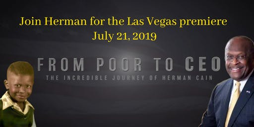 Las Vegas Premiere - From Poor to CEO: The True Story of Herman Cain