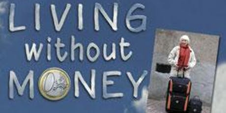 Ecoburbia Movie Night Sep 20th Living Without Money tickets
