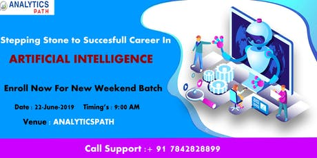 Register For New Weekend Batch On AI By Experts at Analytics Path  22 June tickets