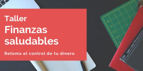 Taller Finanzas Saludables tickets