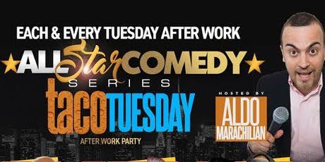 All Star Comedy Series Presents: $2 Taco Tuesday Edition @ Bungalo Lounge   tickets