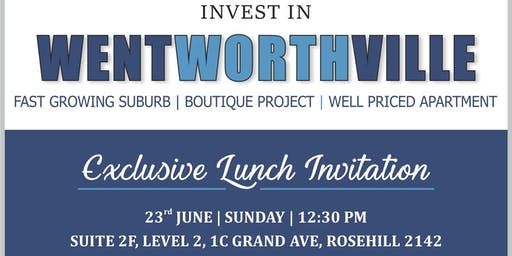 Exclusive Lunch Invitation - Invest in Wentworthville