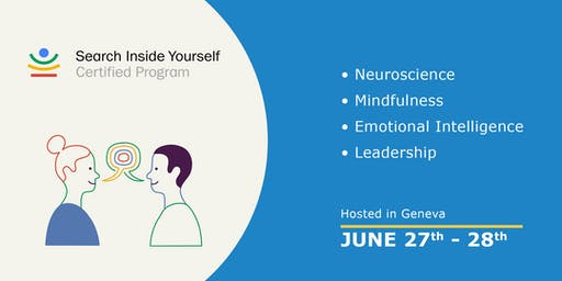 Search Inside Yourself (SIY) Certified Program Geneva