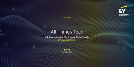 All Things Tech - IoT: Connecting the Physical and Digital Worlds