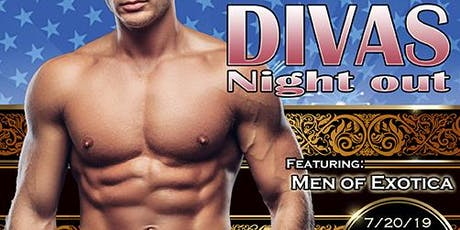 DIVAS NIGHT OUT Male Revue San Francisco! July 2019 with MEN OF EXOTICA tickets