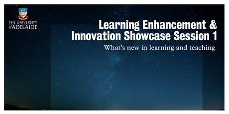 Learning Enhancement & Innovation Showcase Session 1 tickets