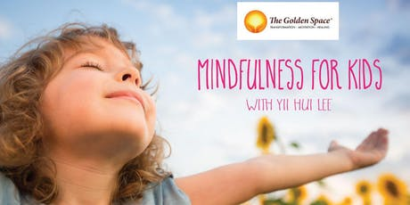 Mindfulness for Kids with Yii Hui Lee tickets