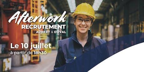 Afterwork Recrutement Aubert & Duval billets