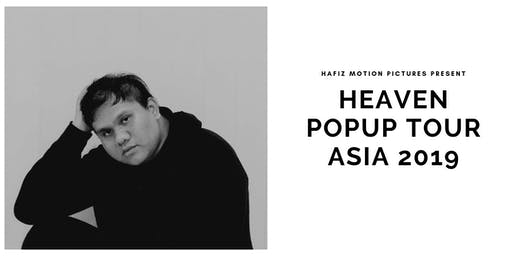 Heaven Popup Tour Asia 2019 - Singapore