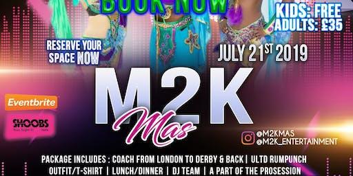 M2K Mas | Derby Carnival July 21st 2019
