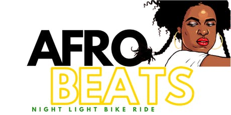AFRO BEATS  |  Night Light Bike Ride tickets