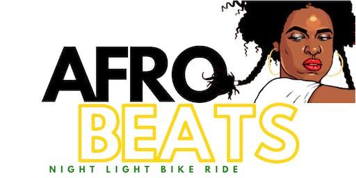 AFRO BEATS  |  Night Light Bike Ride
