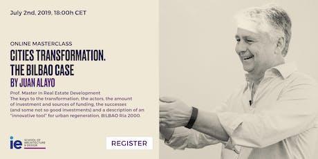 Virtual Master Class. Cities Transformation. The Bilbao Case tickets