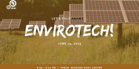 Let's talk ABAWT ... EnviroTech Tickets