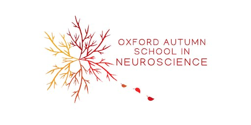 Oxford Autumn School in Neuroscience 26th - 27th September 2019
