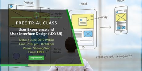 Free Trial Class: User Experience/ User Interface Design Course(3 July 2019) tickets