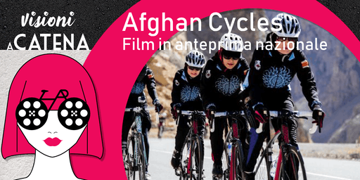 Afghan Cycles - film in anteprima nazionale