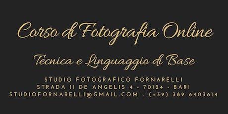Corso di Fotografia Online | Tecnica e Linguaggio di Base biglietti
