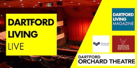 Dartford Living Live - 1st October 2019 7-9pm tickets